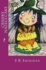 Cranky Hazel's Cake: Hilarious Story for 6 - 8 Year Olds by S K Sheridan (Paperback / softback, 2015)