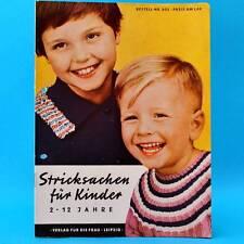 Stricksachen für Kinder 2-12 J. | DDR 1962 | Verlag für die Frau 802 | Stricken