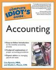 The Complete Idiot's Guide: The Complete Idiot's Guide® to Accounting by Lita Epstein and Shellie L. Moore (2003, Paperback)