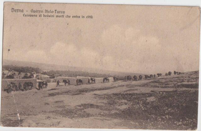 LIBIA 1912 DERNA GUERRA ITALO-TURCA CAROVANA DI BEDUINI MORTI CHE ENTRA IN CITTA