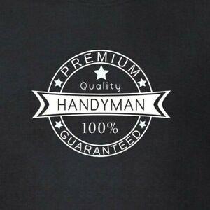 Handyman-Premium-Quality-100-Guaranteed-T-Shirt-Handy-Man-DIY-Odd-Job