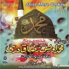 OWAIS RAZA QADRI / JAISE MERE SARKAR VOL 5 - NEW NAAT CD - FREE UK POST