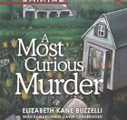 A Most Curious Murder: A Little Library Mystery by Elizabeth Kane Buzzelli (CD-Audio, 2016)