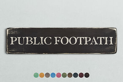Shabby Chic Retro Home Gift PUBLIC FOOTPATH Vintage Style Wooden Sign