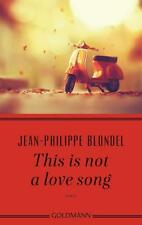 R*17.07.2017 Jean-Philippe Blondel: This is not a love song