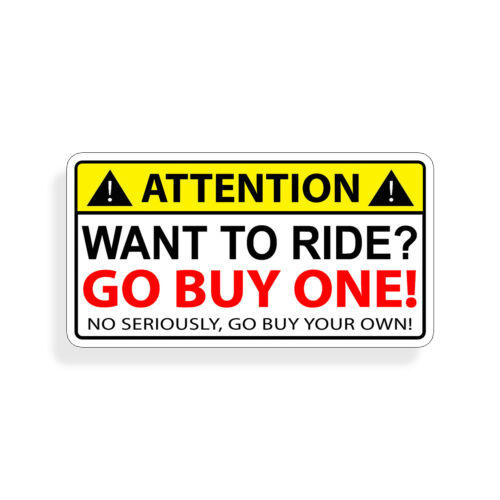 Want to Ride Sticker Funny Boat Scooter Jet Ski Bike Kayak SUP Skateboard Decal