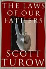 The Laws of Our Fathers by Scott Turow (Hardback, 1996)