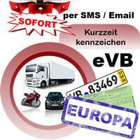 Kurzzeitkennzeichen 3-Tagesversicherung Alle KFZ für Ausland Kurzkennzeichen IVK