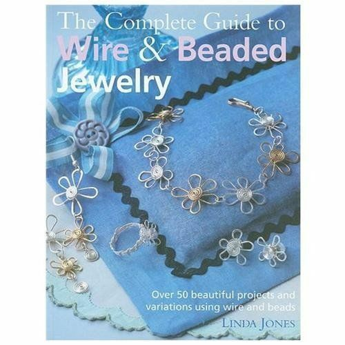 Jewelry Making For Beginners: A Complete