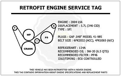 2004 ls6 5 7l corvette retrofit engine service tag belt routing LS6 Crate Motor 2004 ls6 5 7l corvette retrofit engine service tag belt routing diagram decal