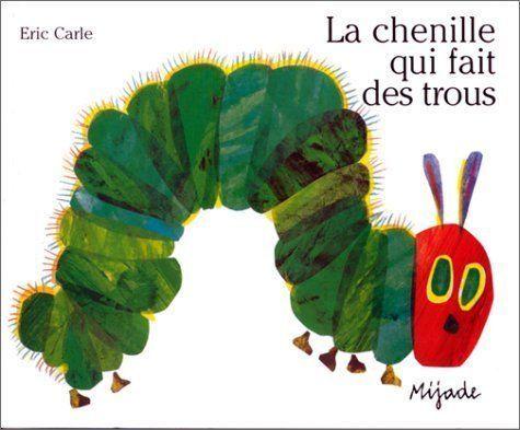 1 of 1 - (Good)-Eric Carle - French: La chenille qui fait des trous (Paperback)-Watson, J