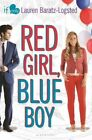 Red Girl Blue Boy an If Only Novel by Lauren Baratz-logsted 9781619635005