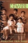 Falling Leaves: True Story of an UN by Mah Yeh Adeline (Paperback, 2002)