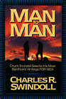 Man to Man: Chuck Swindoll Selects His Most Significant Writings for Men by Charles R. Swindoll (Paperback, 1998)