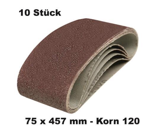 10 DKB Gewebe Schleifbänder  75 x 457 mm Schleifband Bandschleifer Korn 120