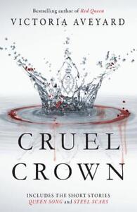 Cruel-Crown-Two-Red-Queen-Short-Stories-Aveyard-Victoria-New