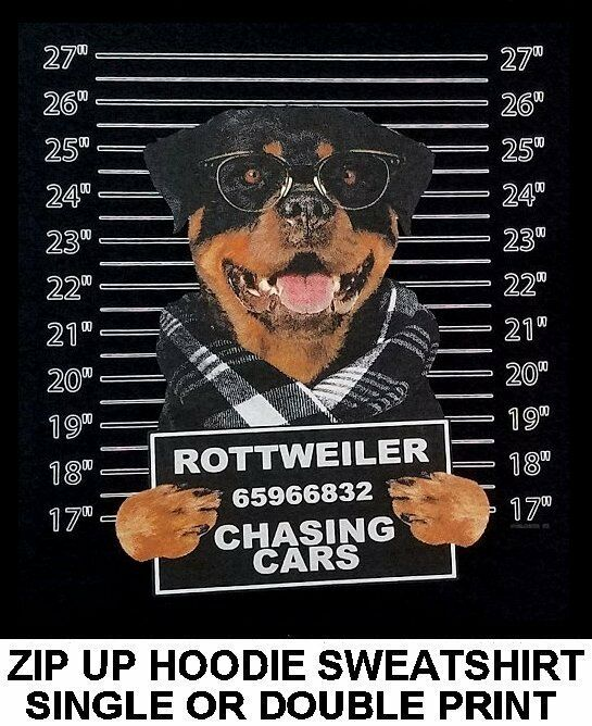 COOL ROTTWEILER MUG SHOT FUNNY NAUGHTY BAD DOG ART ZIP HOODIE SWEATSHIRT W766