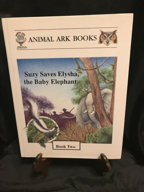Suzy Saves Elysha, the Baby Elephant by James Dowling/ Brenda Dowling signed