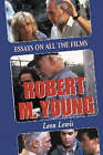 Robert M. Young: Essays on the Films by Leon Lewis (Paperback, 2005)