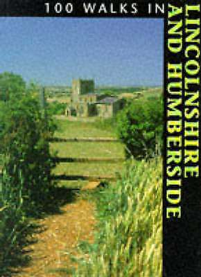 """""""AS NEW"""" , 100 Walks in Lincolnshire and Humberside, Paperback Book"""