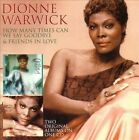 How Many Times Can We Say Goodbye/Friends in Love by Dionne Warwick (CD, Apr-2010, SuperBird)