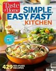 Taste of Home Simple, Easy, Fast Kitchen: 429 Recipes for Today's Busy Cook by Editors at Taste of Home (Paperback / softback, 2015)