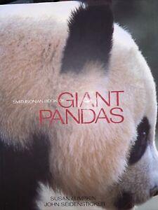 The Smithsonian Book of Giant Pandas by Susan Lumpkin and John Seidensticker...