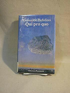 Gesualdo Bufalino Qui Pro Quo by Bompiani, Romanzo