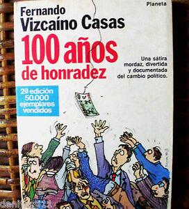 Fernando-Vizcaino-Casas-100-anos-de-honradez-Planeta-1984