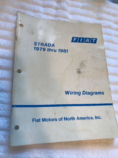 1979 1981 Fiat Strada Wiring Diagrams Technical Factory Booklet