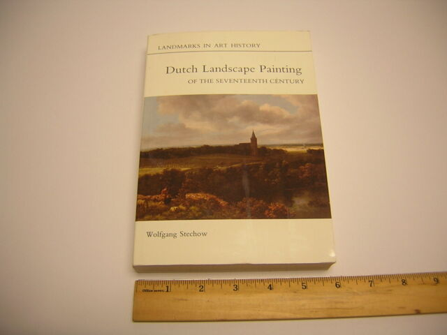 Cornell-Phaidon Bks.: Landmarks in Art History: Dutch Landscape Painting of...