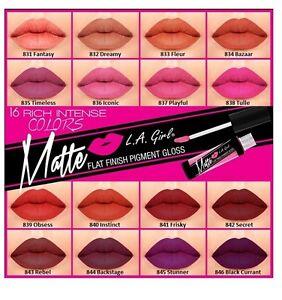 L-A-LA-Girl-Matte-Lip-Gloss-GLG-Flat-Finish-Matte-Pigment-Gloss-Pick-Any-1
