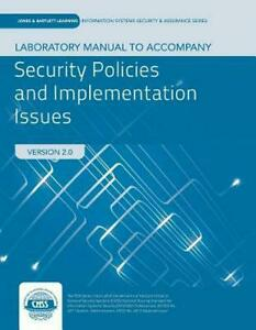 Lab-Manual-To-Accompany-Security-Policies-And-Implementation-Issues-by-Robert-Jo