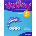 Way ahead 5 Wb Revised by Ellis P et al (Paperback, 2005)