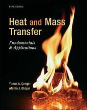 Heat and Mass Transfer: Fundamentals and Applications by Afshin Ghajar and...