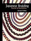 Japanese Braiding: The Art of Kumihimo by Jacqui Carey (Spiral bound, 2009)