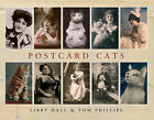 Postcard Cats by Libby Hall, Tom Phillips (Hardback, 2005)