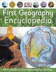 First Geography Encyclopedia by DK (Paperback, 2014)