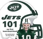 New York Jets 101 by Brad M Epstein (Board book, 2010)