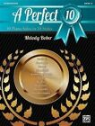 A Perfect 10, Bk 4: 10 Piano Solos in 10 Styles by Alfred Publishing Co., Inc. (Paperback / softback, 2013)