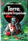 ARTHUR C.CLARKE ¤ TERRE PLANETE IMPERIALE ¤ 1986 j'ai lu SF