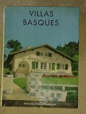 SOUPRE Jean. Villas basques. Massin.