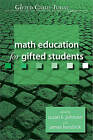 Math Education for Gifted Students by Susan Johnsen, James Kendrick (Paperback / softback, 2005)