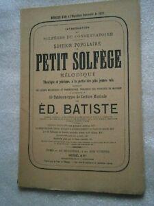 LIVRE PARTITION - PETIT SOLFEGE MELODIQUE - ED. BATISTE - HEUGEL