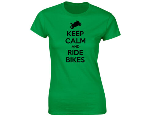 Keep Calm And Ride Bikes Womens Funny Motorbikes T-Shirt 12 Colours