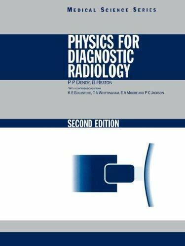 Physics Für Diagnostisch Radiology Taschenbuch P. P. Dendy
