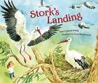 Stork's Landing by Tami Lehman-Wilzig (Hardback, 2014)