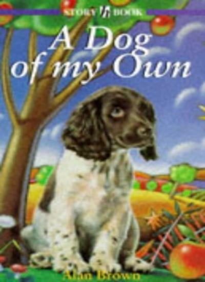 Nyr: A Dog Of My Own (Story Book),Alan Brown