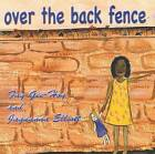 Over the Back Fence by Elliott Gee-Hoy (Paperback, 2010)
