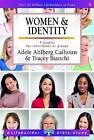 Women & Identity by Tracey Bianchi, Adele Ahlberg Calhoun (Paperback, 2016)